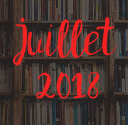 Lectures – Juillet 2018