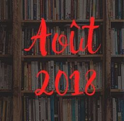 Lectures – Août 2018